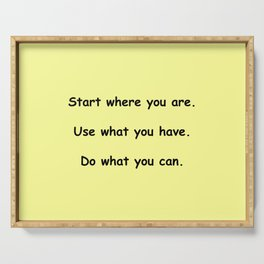Start where you are - Arthur Ashe - yellow print Serving Tray