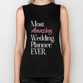 most amazing wedding planner ever wife t-shirts Biker Tank