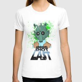 Greedo Shot Last T-shirt