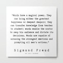 25  |   Sigmund Freud Quotes | 190926 Metal Print