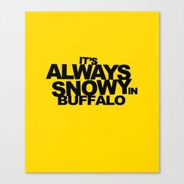 ALWAYS SNOWY Canvas Print