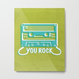 You Rock Metal Print