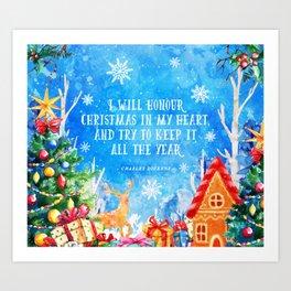 I will honour christmas in my heart Art Print