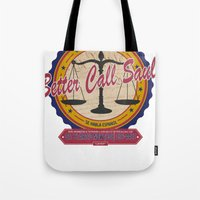 better call saul Tote Bags featuring Breaking Bad Inspired - Better Call Saul Promotional Design - Saul Goodman - Attorney by Traci Hayner Vanover