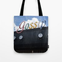 gossip girl Tote Bags featuring Gossip by Claire Elizabeth Stringer
