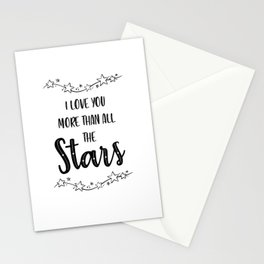 I Love You More Than All The Stars Stationery Cards