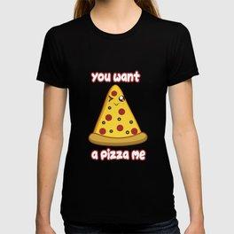 Wanna Pizza T-shirt