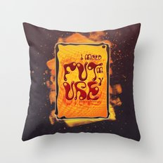 I mold my future Throw Pillow