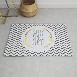 Sassy Since Birth Quote Rug