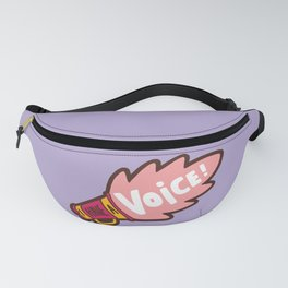 I Have a Voice Fanny Pack