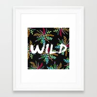 into the wild Framed Art Prints featuring Wild by Camila Escat