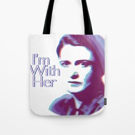 I'm With Her (Ayn Rand) Tote Bag