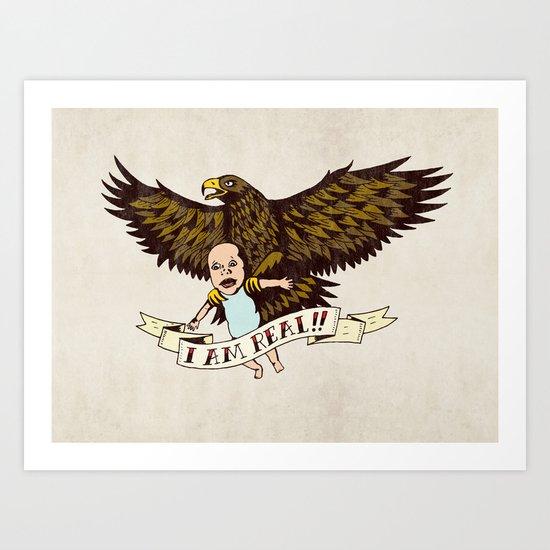 """Golden Eagle: """"I AM REAL!"""" Art Print"""