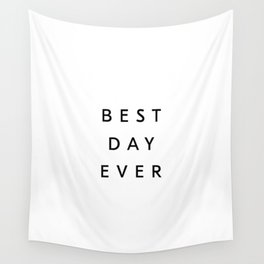 Best Day Ever Modern Typography Wall Tapestry