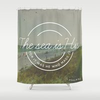 scripture Shower Curtains featuring Psalm 95:5 by Zeke Tucker