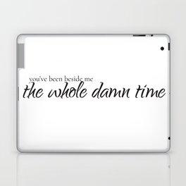 The Whole Damn Time Laptop & iPad Skin