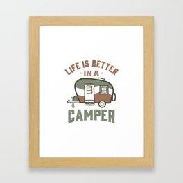 Life is Better in a Camper Framed Art Print