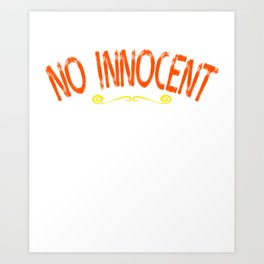 """""""No Innocent Victim"""" tee design. Makes a cute gift for family and friends! Go it this cool tee now!  Art Print"""