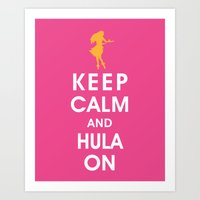 Keep Calm and Hula On Art Print
