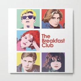 Breakfast Club Metal Print