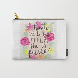 She is Little, Fierce, Shakespeare Carry-All Pouch