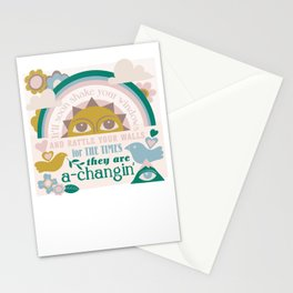 The times, they are a-changin' Stationery Cards
