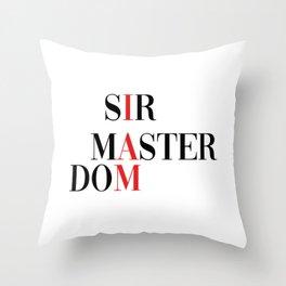 Sir master dom. Dominator bondage ddlg Throw Pillow