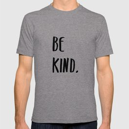 Be Kind Kindness Typography Art T-shirt