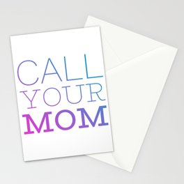 Call your mom Stationery Cards