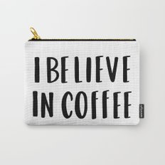 I believe in coffee - typography Carry-All Pouch