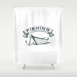 Fishing is my Management Shower Curtain