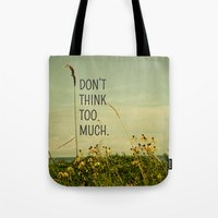 font Tote Bags featuring Travel Like A Bird Without a Care by Olivia Joy StClaire