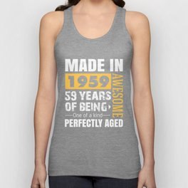 Made in 1959 - Perfectly aged Unisex Tank Top