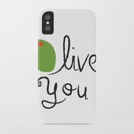Olive You. iPhone Case