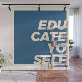Educate yo self Wall Mural