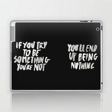Being Nothing Laptop & iPad Skin