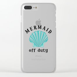 Off Duty Mermaid Clear iPhone Case