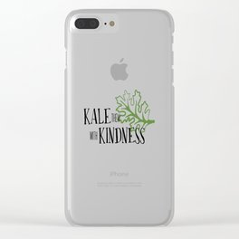 Kale them with Kindness Clear iPhone Case