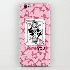 I Hate You / Poker iPhone & iPod Skin
