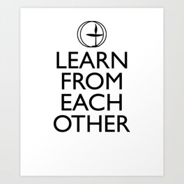 Learn from Each Other, Unitarian Universalist Gift Art Print