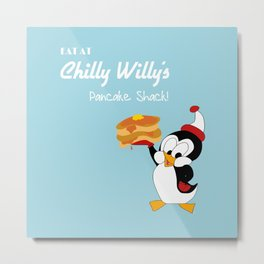 Chilly Willy Metal Print