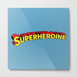 Superheroine Metal Print