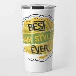 Best Hair Stylist Travel Mug