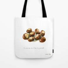Chestnuts - into my coat pocket Tote Bag