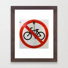 No Bikes Allowed Framed Art Print