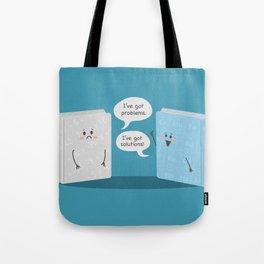 I've Got Problems Tote Bag