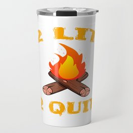 """""""2 Lit 2 Quit"""" funny and hilarious tee design. Made perfectly as naughty gift to your friends too!  Travel Mug"""
