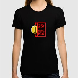 Insert coin to play T-shirt