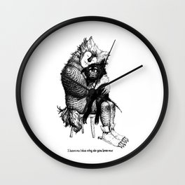 I have no idea why do you love me Wall Clock