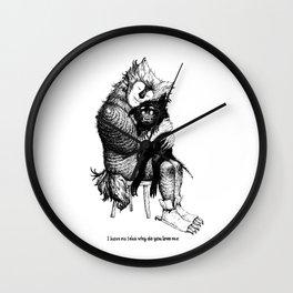 I have no idea why do you love me Wall Clock
